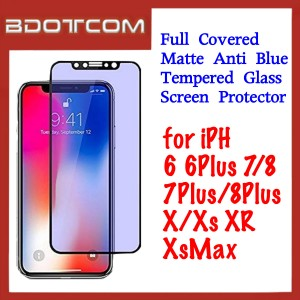 Full Covered Matte Anti Blue Tempered Glass Screen Protector for iPhone 6 / 6 Plus / 7 / 7 Plus / 8 / 8 Plus / X / XS / XR / Xs Max