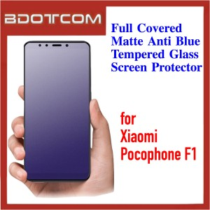 Full Covered Matte Anti Blue Tempered Glass Screen Protector for Xiaomi Pocophone F1
