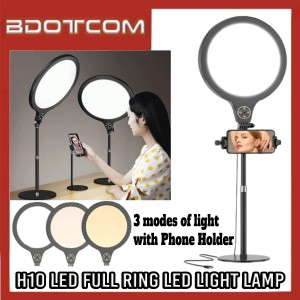 [Ready Stock] H10 LED Full Ring LED Light Lamp 26cm with Phone Holder for Live Broadcast, Youtuber, TikTok, Smule, Influencer, Online Study, Home Schooling, Video Streaming, ZOOM Meeting, Google Meet and etc