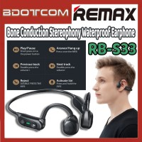 [Ready Stock] Remax RB-S33 Bone Conduction Stereophony Waterproof Wireless Earphone Headset for Samsung / Xiaomi / Huawei / Oppo / Vivo / Realme / OnePlus
